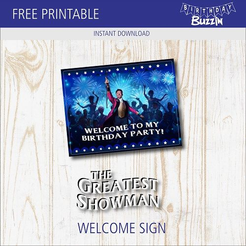 Free Printable The Greatest Showman Welcome Sign Birthday Buzzin Circus Invitation Template Birthday Printables Circus Invitations