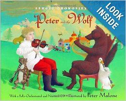 Sergei Prokofiev's Peter and the Wolf: With a Fully-Orchestrated and Narrated CD: Janet Schulman, Sergei Prokofiev, Peter Malone: 9780375824...