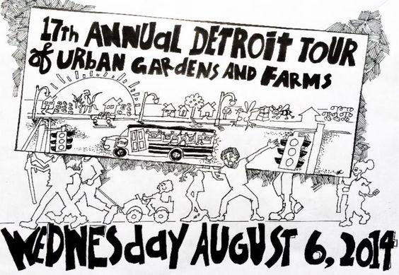 17th Annual Tour of Detroit Urban Gardens & Farms