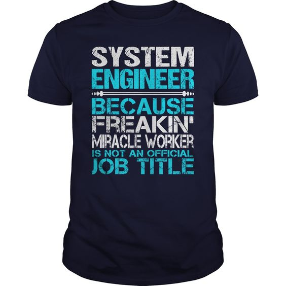 Awesome Tee For System Engineer T-Shirts, Hoodies. SHOPPING NOW ==►…