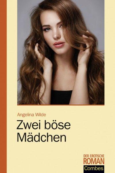 Zwei böse Mädchen - Der erotische Roman | Edition Combes