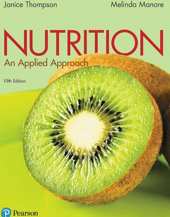Nutrition An Applied Approach 5th Edition Ebook Cst Nutrition Recipes Pearson Nutrition Information