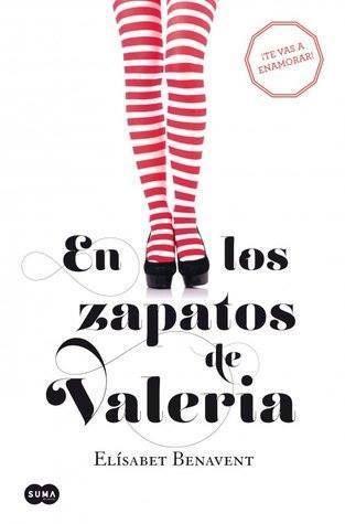 Serie valeria 01. En los zapatos de Valeria