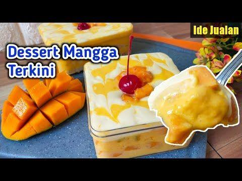 Resep Mango Dessert Box Kekinian Olahan Mangga Mudah Creamy Ide Jualan Youtube Di 2020 Resep Mangga Mango