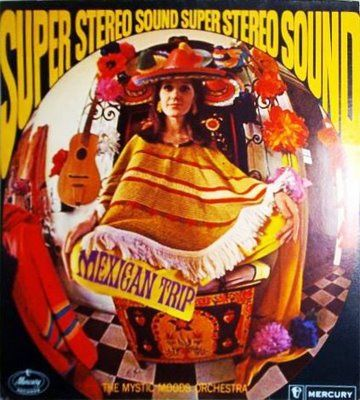 A bad trip to Mexico in Super Stereo Sound!: Record Covers, Album Covers, 60 S 70 S Album, Record Cover Art