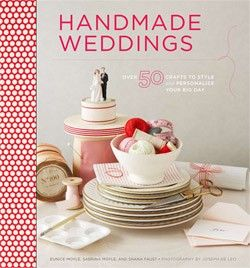 Purchased this book Handmade Weddings shortly after getting engaged to get our DIY ideas flowing #weddingweek @Chronicle Books