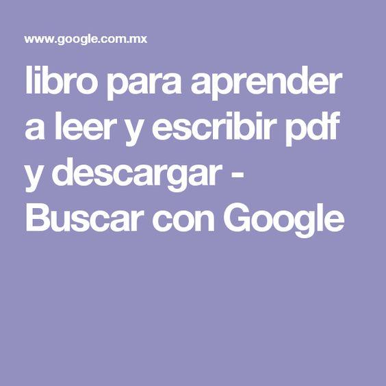 libro para aprender a leer y escribir pdf y descargar - Buscar con Google