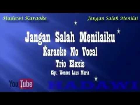 Karoke Jangan Salah Menilai Youtube Karaoke Maria