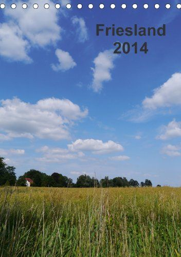 Friesland (Wandkalender 2014 DIN A4 hoch) von Calvendo, http://www.amazon.de/dp/3660127795/ref=cm_sw_r_pi_dp_5OJRrb0257F3G