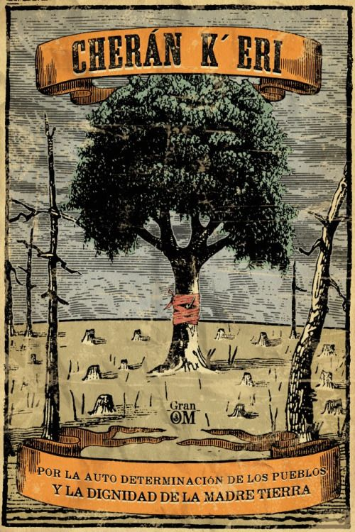 comoespinademaguey:  Ilustración de la lucha de pueblo Purepecha contra la deforestacion de bosque comunitario. Arte por Gran Om