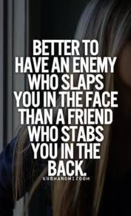Quotes Friendship Betrayal Enemies 33 Ideas Backstabbing Quotes Betrayal Quotes Fake Friend Quotes