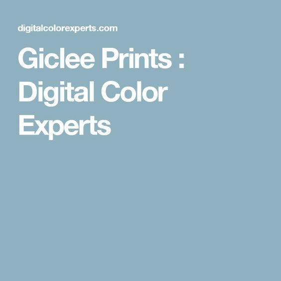 Giclee Prints : Digital Color Experts