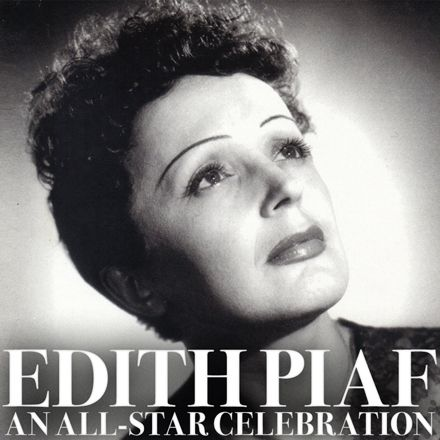 Edith Piaf: An All-Star Celebration. August 13, 2015.