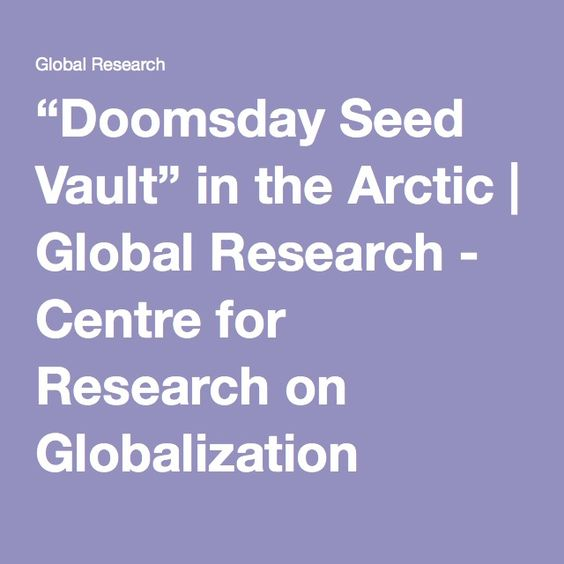 """Doomsday Seed Vault"" in the Arctic 