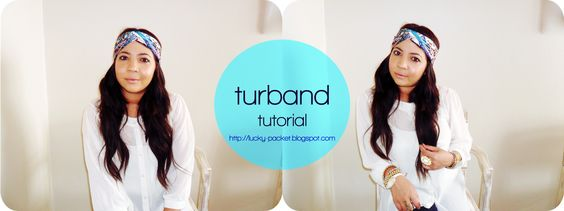 Lucky Loves: Tutorial: How to tie a Turband and Turban