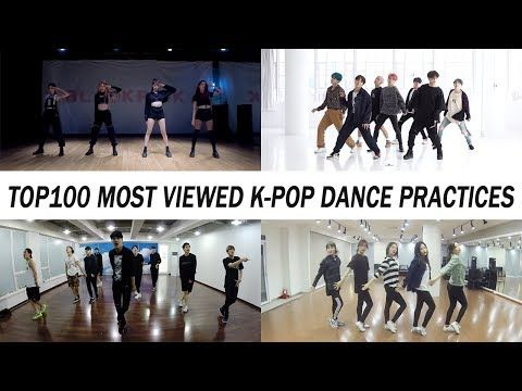 Top 100 Most Viewed K Pop Dance Practices April 2019 Youtube Pop Dance Dance Practice Kpop