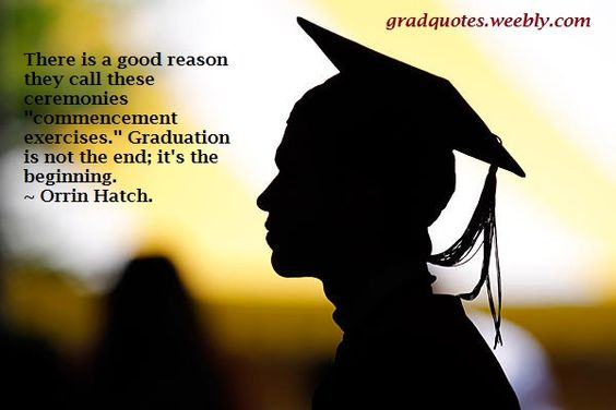 Our collection comprises of some quotes and sayings from famous - graduation speech examples