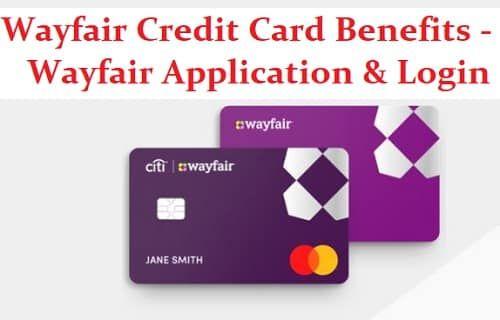 Wayfair Credit Card Benefits Wayfair Application Login In 2021 Credit Card Benefits Credit Card Credit Card Application Wayfair credit card phone number