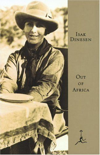 out of africa - her descriptions took my breath away; i memorized her one page description of a deer she watched one morning while in college.  i want to be her friend.