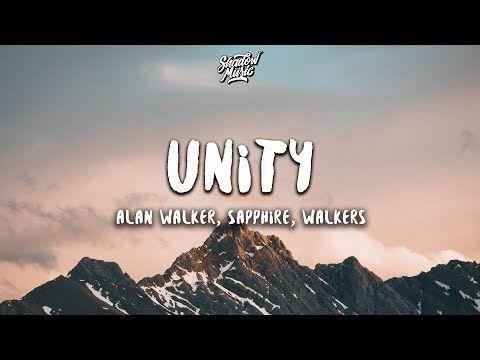 Alan Walker Unity Lyrics Ft Walkers Youtube Alan Walker