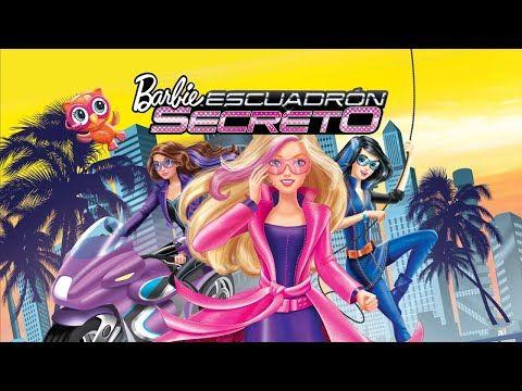 Barbie Escuadron Secreto Pelicula Completa En Espanol Latino Youtube Barbie Escuadron Secreto Peliculas Completas Barbie