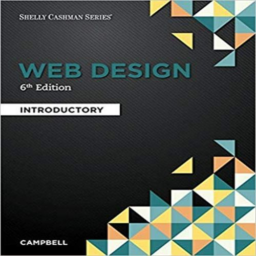 Web Design Introductory 6th Edition By Campbell Solution Manual Home Testbanks And Solutions Web Design Quotes Web Design Websites Web Design