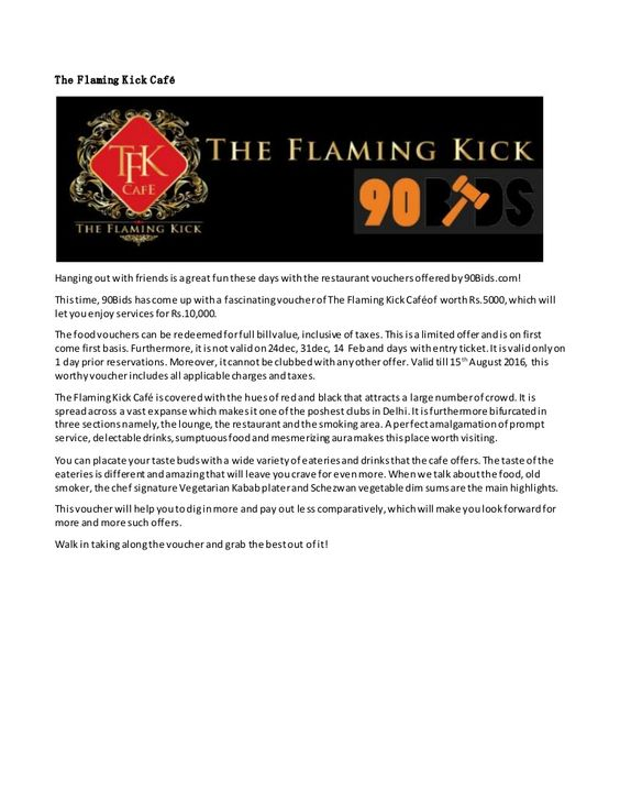 90Bids has come up with a fascinating voucher of The Flaming Kick - how to make a voucher