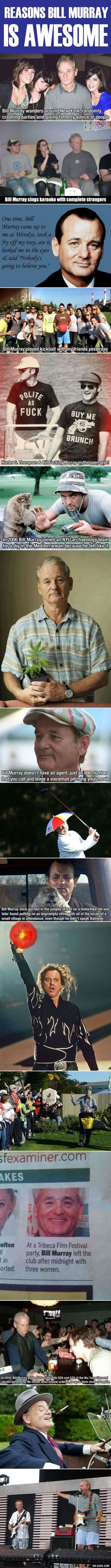 """Bill Murray is the real """"Most Interesting Man In The World."""" Sorry one curse word."""