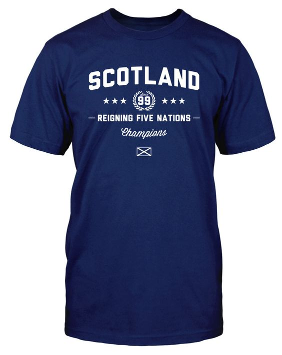Reigning Five Nations Champions | Scotland Rugby Shirt | Scottish Rugby | Funny Rugby T-Shirt | dumpTackle.com