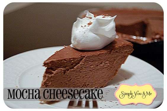 Simply You and Me~ Mocha Cheesecake--Cream, chocolate, coffee-- 3 of my favorite things!!  #recipe  #cheesecake  #mocha: