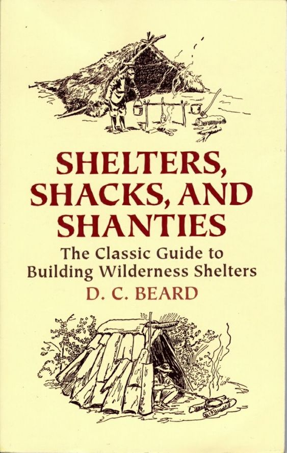 28-Shelters-Shacks-and-Shanties-The-Classic-Guide-to-Building-Wilderness-Shelters