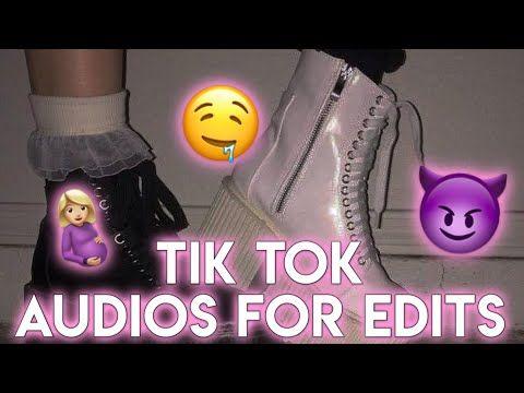 Tik Tok Audios For Edits You Need Youtube Edit Music Tok Tik Tok