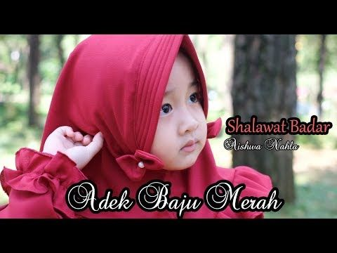 Aishwa Nahla Shalawat Badar Adek Baju Merah New Version Youtube Shalawat Music Videos Youtube Videos Music
