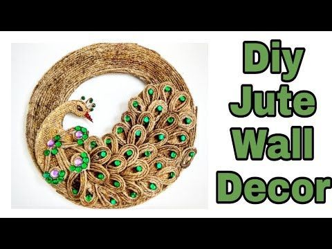 Diy Jute Wall Decor In 2020 Jute Crafts Peacock Crafts Rope Decor Diy