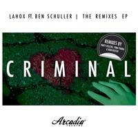 Lahox Ft. Ben Schuller - Criminal (Party Killers Remix) *TIESTO'S CLUB LIFE 471 SNIP* by Arcadia Records on SoundCloud