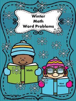 There are 45 winter themed math word problems.  This is made for first or second grader.  Visit Peanut's Patch for more!