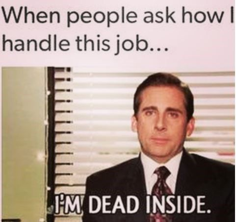 15 Professional Memes For The Office Worker Who S Dead Inside Work Quotes Funny Super Funny Quotes Fun Quotes Funny