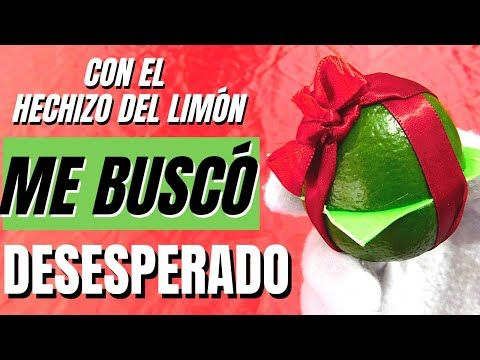 Hechizo Del Limón Para Que Me Busque Desesperadamente Youtube Oracion Para Parejas Receta Para El Amor Amarres Poderosos
