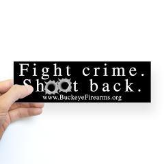 Fight Crime Bumper Sticker > Bumper Stickers > Buckeye Firearms Shop