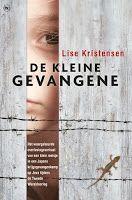 Recensies door Saskia, Clasien en Miranda: De kleine gevangene - Lise Kristensen: http://tboekenblog.blogspot.nl/2015/09/recensies-de-kleine-gevangene-lise.html