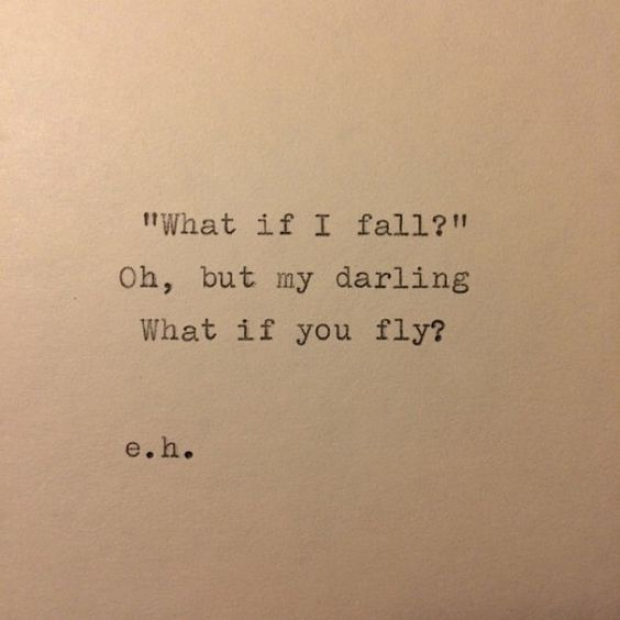 I find myself more afraid of success than failure these days. This has come in handy when I feel scared. It's part of a poem by Erin Hanson, typed and for sale at WhiteCellarDoor on Etsy ❤️