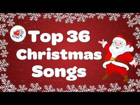 Top 36 Popular Christmas Songs And Carols Playlist 2016 Youtube Popular Christmas Songs Best Christmas Songs Christmas Songs Playlist
