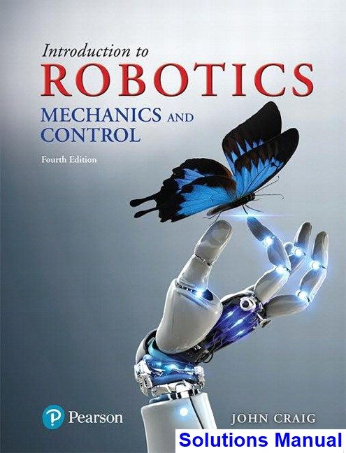 Introduction To Robotics Mechanics And Control 4th Edition Craig Solutions Manual Digital Deal Promotion 2021 Control4 Teaching Robotics Electrical Engineering Books