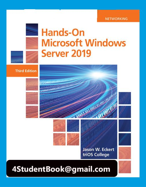 Solution Manual For Hands On Microsoft Windows Server 2019 3rd Edition In 2021 Windows Server Microsoft Windows Cengage Learning