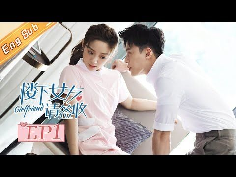 Pin By Astroboy13 On Girlfriend Downstairs 2020 Drama Channel Girlfriends Drama Eng Sub