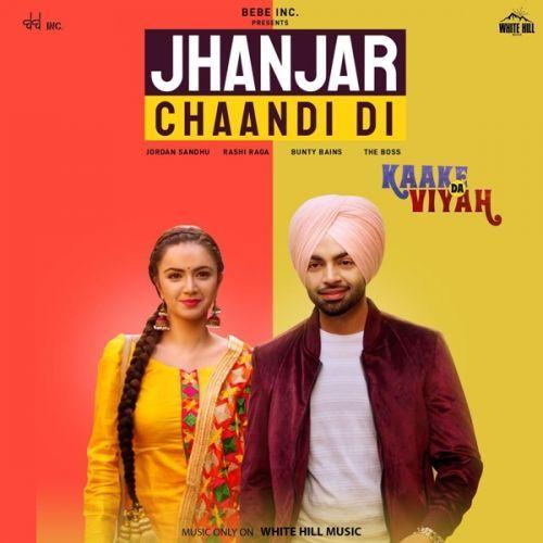 Jhanjar Chaandi Di Kaake Da Viyah Jordan Sandhu Mp3 Song Download Riskyjatt Com Mp3 Song Mp3 Song Download Songs