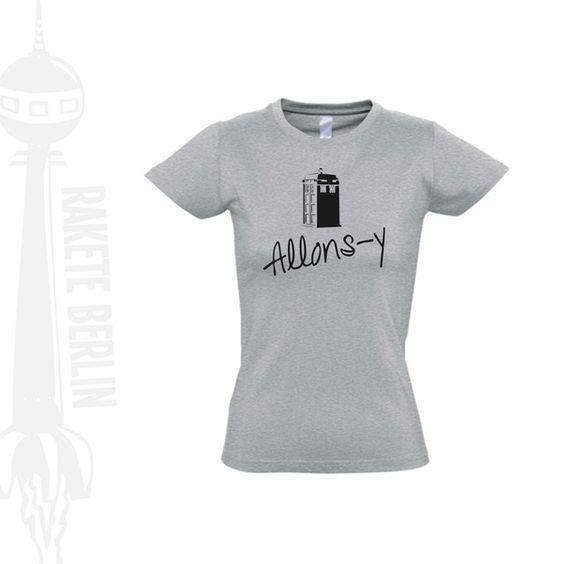 Damen T-Shirt 'Allons-y '  von RaketeBerlin auf DaWanda.com