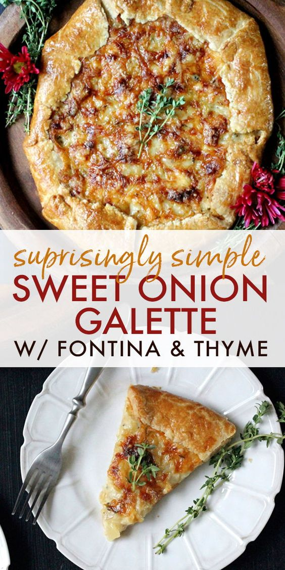 Sweet Onion Galette w/ Fontina & Thyme | A mouth-watering side dish that every Thanksgiving table needs, this Sweet Onion Galette w/ Fontina & Thyme is going to be your new holiday classic! #thanksgivingrecipes #sidedish #vegetarian #comfortfood #galette