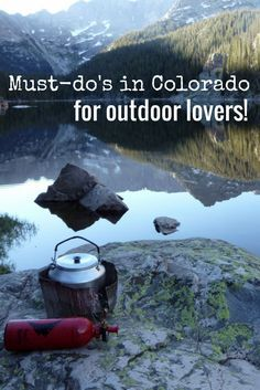 Must-do's in Colorado for outdoor lovers | Colorado | outdoors | mountains | hiking | activities