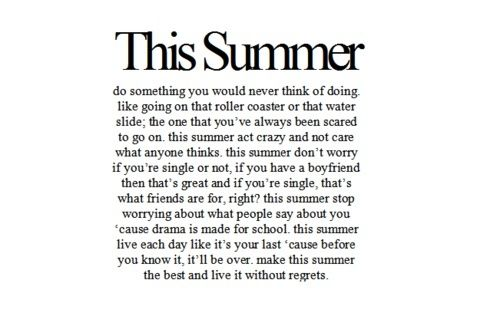 summer summer summer outstanding! most Def doing all of this, but with my best-friend. and Fiance!(: